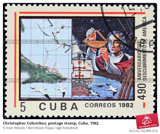 Christopher Columbus, postage stamp, Cuba, 1982. (2014 год). Редакционное фото, фотограф Ivan Vdovin / age Fotostock / Фотобанк Лори