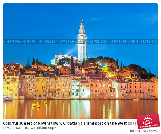 Купить «Colorful sunset of Rovinj town, Croatian fishing port on the west coast of the Istrian peninsula.», фото № 28738932, снято 15 июня 2013 г. (c) Matej Kastelic / Фотобанк Лори