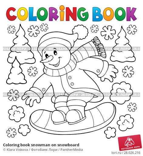 Coloring book snowman on snowboard. Стоковая иллюстрация, иллюстратор Klara Viskova / PantherMedia / Фотобанк Лори