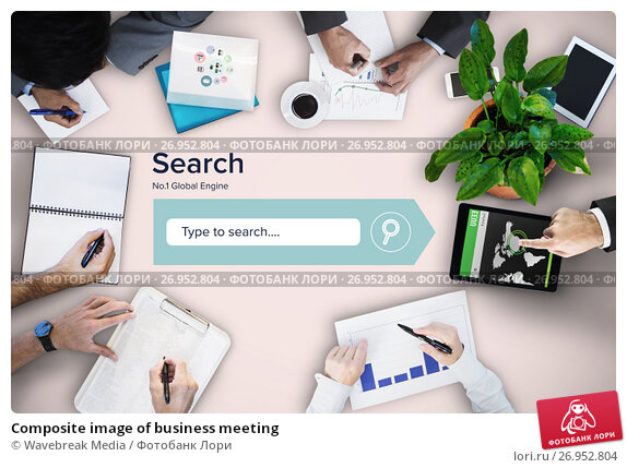 Composite image of business meeting, фото № 26952804, снято 20 октября 2017 г. (c) Wavebreak Media / Фотобанк Лори