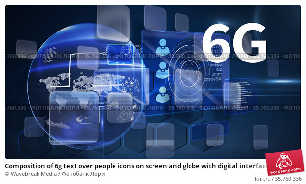 Composition of 6g text over people icons on screen and globe with digital interface. Стоковое фото, агентство Wavebreak Media / Фотобанк Лори