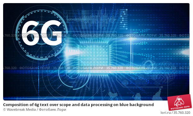 Composition of 6g text over scope and data processing on blue background. Стоковое фото, агентство Wavebreak Media / Фотобанк Лори