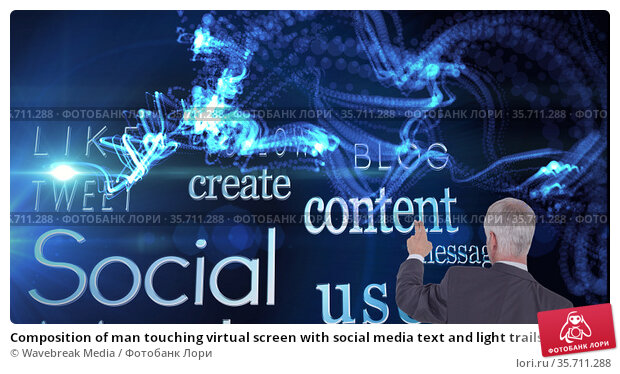 Composition of man touching virtual screen with social media text and light trails. Стоковое фото, агентство Wavebreak Media / Фотобанк Лори