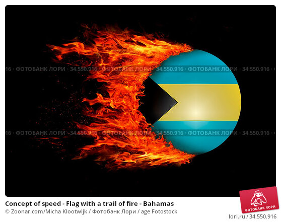 Concept of speed - Flag with a trail of fire - Bahamas. Стоковое фото, фотограф Zoonar.com/Micha Klootwijk / age Fotostock / Фотобанк Лори