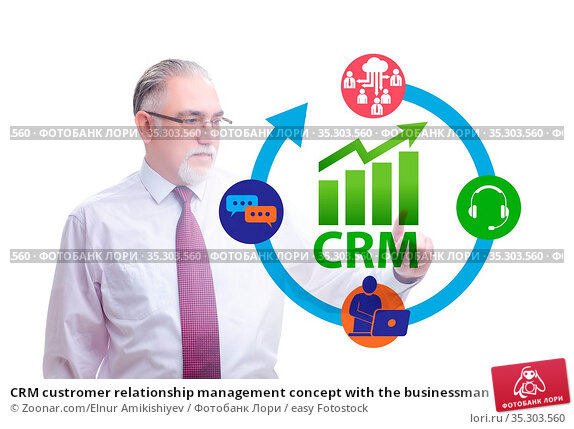 CRM custromer relationship management concept with the businessman. Стоковое фото, фотограф Zoonar.com/Elnur Amikishiyev / easy Fotostock / Фотобанк Лори