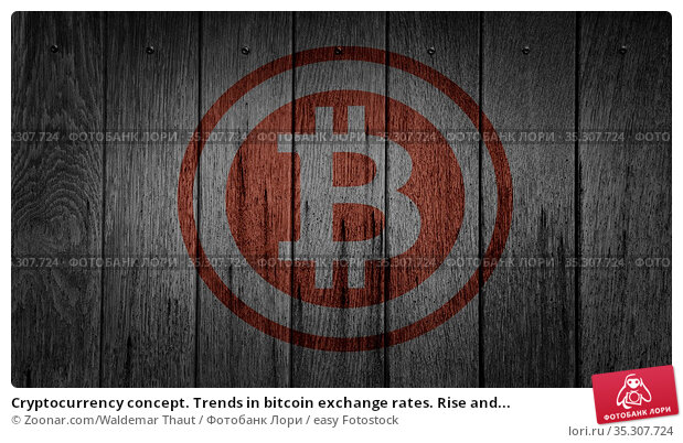 Cryptocurrency concept. Trends in bitcoin exchange rates. Rise and... Стоковое фото, фотограф Zoonar.com/Waldemar Thaut / easy Fotostock / Фотобанк Лори