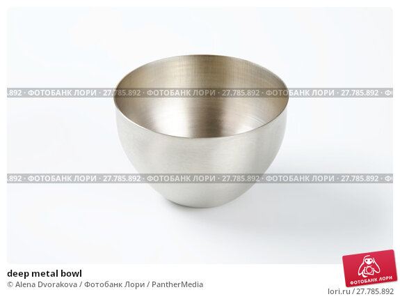 Купить «deep metal bowl», фото № 27785892, снято 20 октября 2018 г. (c) PantherMedia / Фотобанк Лори