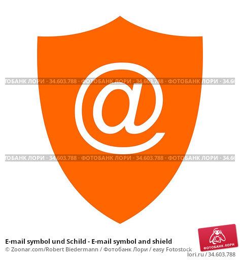E-mail symbol und Schild - E-mail symbol and shield. Стоковое фото, фотограф Zoonar.com/Robert Biedermann / easy Fotostock / Фотобанк Лори