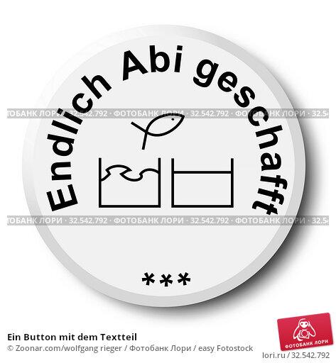 Купить «Ein Button mit dem Textteil», фото № 32542792, снято 10 декабря 2019 г. (c) easy Fotostock / Фотобанк Лори