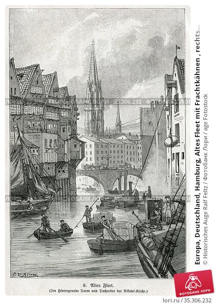 Europa, Deutschland, Hamburg, Altes Fleet mit Frachtkähnen , rechts... Редакционное фото, фотограф Historisches Auge Ralf Feltz / age Fotostock / Фотобанк Лори