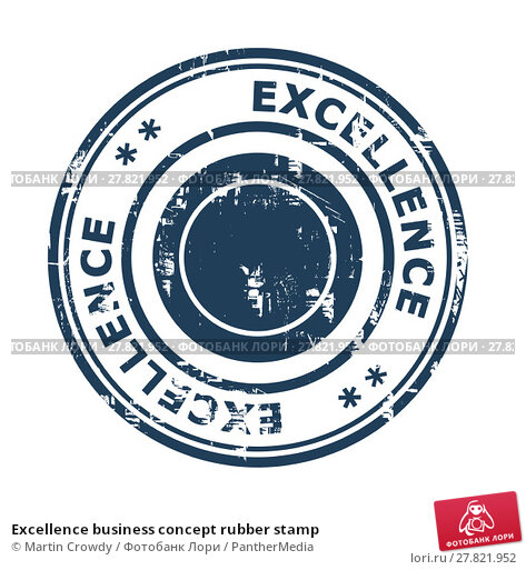 Купить «Excellence business concept rubber stamp», фото № 27821952, снято 22 февраля 2018 г. (c) PantherMedia / Фотобанк Лори