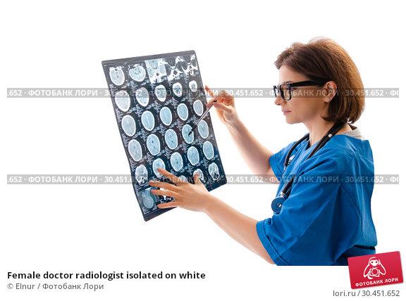 Female doctor radiologist isolated on white. Стоковое фото, фотограф Elnur / Фотобанк Лори