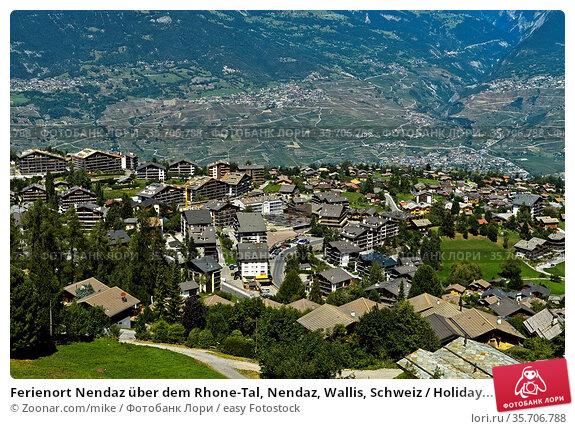 Ferienort Nendaz über dem Rhone-Tal, Nendaz, Wallis, Schweiz / Holiday... Стоковое фото, фотограф Zoonar.com/mike / easy Fotostock / Фотобанк Лори