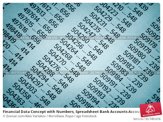 Купить «Financial Data Concept with Numbers, Spreadsheet Bank Accounts Accounting, Concept for Financial Fraud Investigation, Audit and Analysis, Balance Sheet, Numbers Background, Stock Market Quotes», фото № 33749616, снято 11 июля 2020 г. (c) age Fotostock / Фотобанк Лори