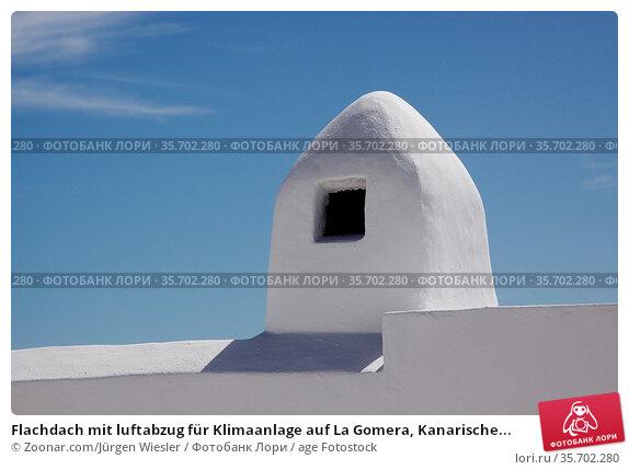 Flachdach mit luftabzug für Klimaanlage auf La Gomera, Kanarische... Стоковое фото, фотограф Zoonar.com/Jürgen Wiesler / age Fotostock / Фотобанк Лори