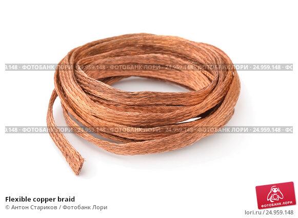 Купить «Flexible copper braid», фото № 24959148, снято 29 декабря 2016 г. (c) Антон Стариков / Фотобанк Лори