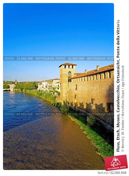 Fluss, Etsch, Museo, Castelvecchio, Ortsansicht, Ponte della Vittoria. Стоковое фото, фотограф Bernd J. W. Fiedler / age Fotostock / Фотобанк Лори