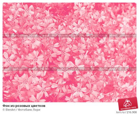 Купить «Фон из розовых цветков», фото № 216908, снято 26 апреля 2018 г. (c) ElenArt / Фотобанк Лори