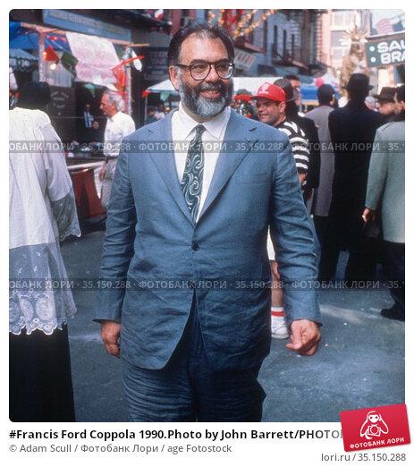#Francis Ford Coppola 1990.Photo by John Barrett/PHOTOlink.net...... Редакционное фото, фотограф Adam Scull / age Fotostock / Фотобанк Лори