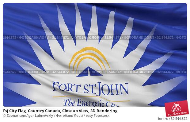 Купить «Fsj City Flag, Country Canada, Closeup View, 3D Rendering», фото № 32544872, снято 7 декабря 2019 г. (c) easy Fotostock / Фотобанк Лори