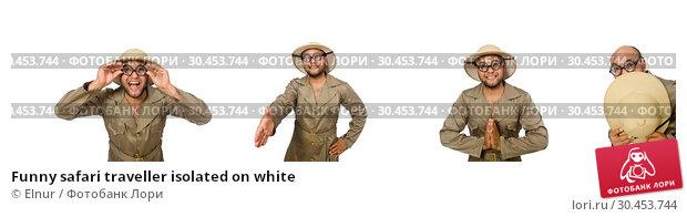 Funny safari traveller isolated on white. Стоковое фото, фотограф Elnur / Фотобанк Лори
