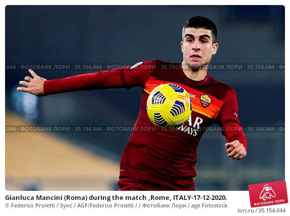 Gianluca Mancini (Roma) during the match ,Rome, ITALY-17-12-2020. Редакционное фото, фотограф Federico Proietti / Sync / AGF/Federico Proietti / / age Fotostock / Фотобанк Лори