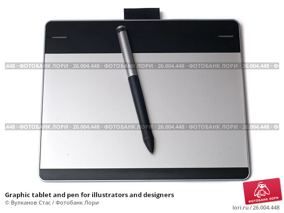 Graphic tablet and pen for illustrators and designers, фото № 26004448, снято 22 июля 2017 г. (c) Вулканов Стас / Фотобанк Лори