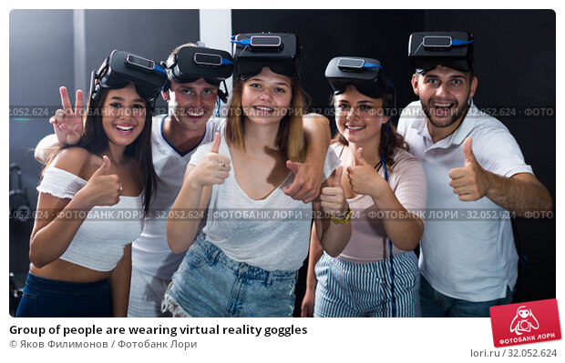 Group of people are wearing virtual reality goggles. Стоковое фото, фотограф Яков Филимонов / Фотобанк Лори