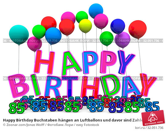 Happy Birthday Buchstaben hängen an Luftballons und davor sind Zahlen. Стоковое фото, фотограф Zoonar.com/Jonas Wolff / easy Fotostock / Фотобанк Лори