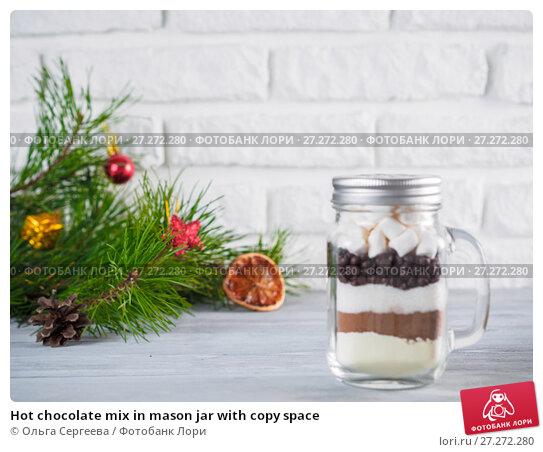 Купить «Hot chocolate mix in mason jar with copy space», фото № 27272280, снято 29 октября 2017 г. (c) Ольга Сергеева / Фотобанк Лори