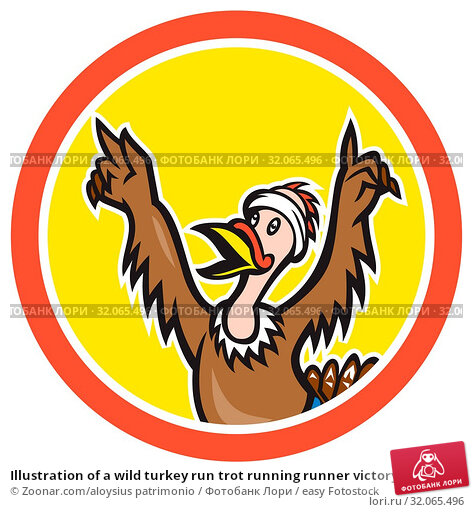 Купить «Illustration of a wild turkey run trot running runner victory winner set inside circle done in cartoon style on isolated background.», фото № 32065496, снято 8 июля 2020 г. (c) easy Fotostock / Фотобанк Лори