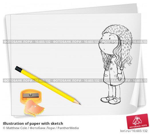 Illustration of paper with sketch. Стоковая иллюстрация, иллюстратор Matthew Cole / PantherMedia / Фотобанк Лори