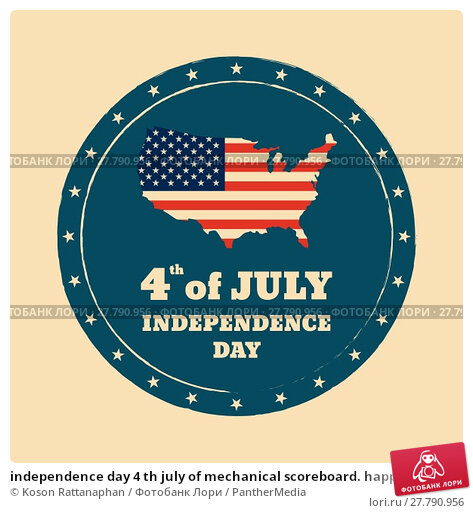 Купить «independence day 4 th july of mechanical scoreboard. happy independence day.», иллюстрация № 27790956 (c) PantherMedia / Фотобанк Лори