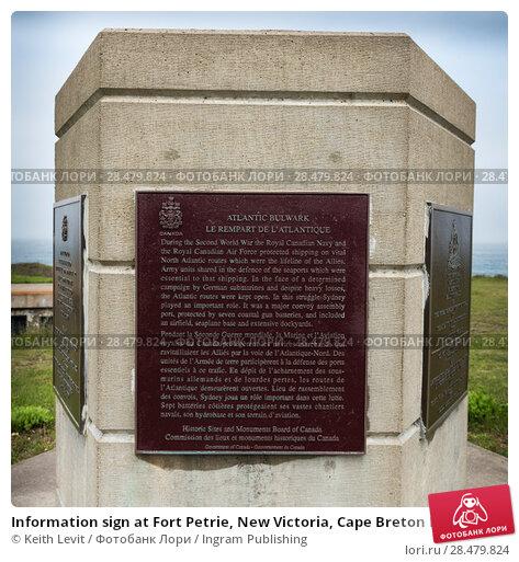 Купить «Information sign at Fort Petrie, New Victoria, Cape Breton Island, Nova Scotia, Canada», фото № 28479824, снято 13 июня 2016 г. (c) Ingram Publishing / Фотобанк Лори