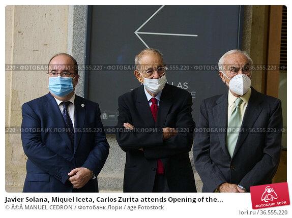 Javier Solana, Miquel Iceta, Carlos Zurita attends Opening of the... Редакционное фото, фотограф ©MANUEL CEDRON / age Fotostock / Фотобанк Лори