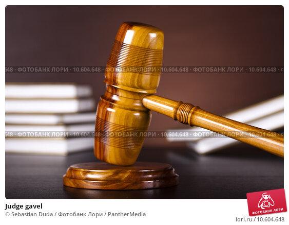 Judge gavel. Стоковое фото, фотограф Sebastian Duda / PantherMedia / Фотобанк Лори