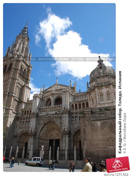 Кафедральный собор. Толедо. Испания, фото № 271552, снято 21 апреля 2008 г. (c) Екатерина Овсянникова / Фотобанк Лори