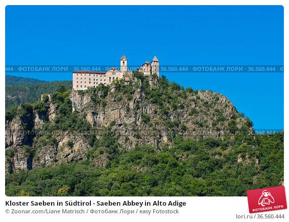 Kloster Saeben in Südtirol - Saeben Abbey in Alto Adige. Стоковое фото, фотограф Zoonar.com/Liane Matrisch / easy Fotostock / Фотобанк Лори