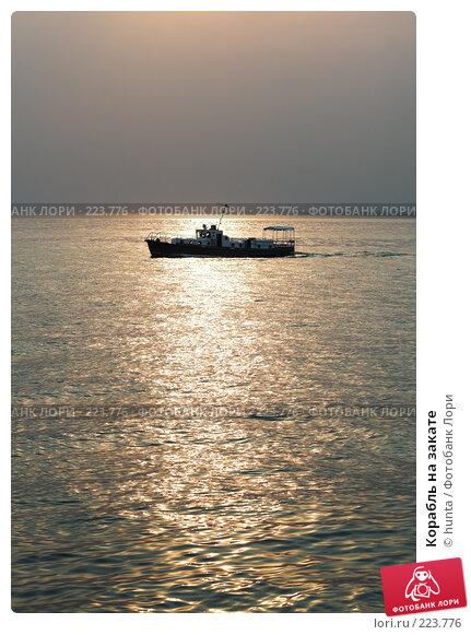 Корабль на закате, фото № 223776, снято 10 сентября 2006 г. (c) hunta / Фотобанк Лори