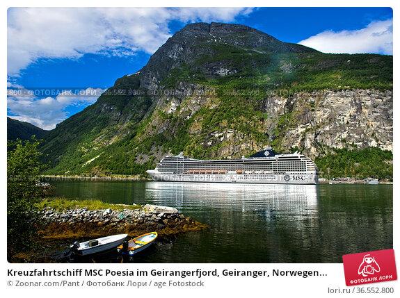 Kreuzfahrtschiff MSC Poesia im Geirangerfjord, Geiranger, Norwegen... Стоковое фото, фотограф Zoonar.com/Pant / age Fotostock / Фотобанк Лори