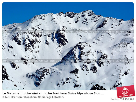 Le Metailler in the winter in the Southern Swiss Alps above Sion ... Стоковое фото, фотограф Neil Harrison / age Fotostock / Фотобанк Лори