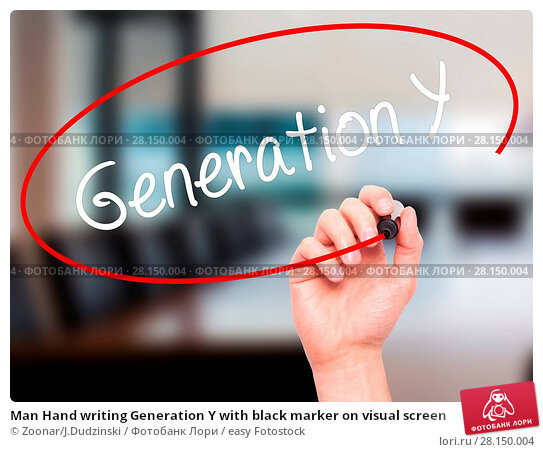 Купить «Man Hand writing Generation Y with black marker on visual screen», фото № 28150004, снято 19 июня 2018 г. (c) easy Fotostock / Фотобанк Лори