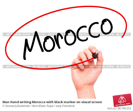 Купить «Man Hand writing Morocco with black marker on visual screen», фото № 28150212, снято 20 июня 2018 г. (c) easy Fotostock / Фотобанк Лори