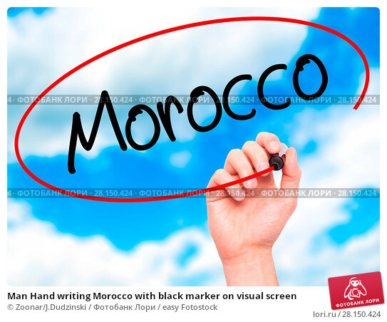 Купить «Man Hand writing Morocco with black marker on visual screen», фото № 28150424, снято 22 июня 2018 г. (c) easy Fotostock / Фотобанк Лори