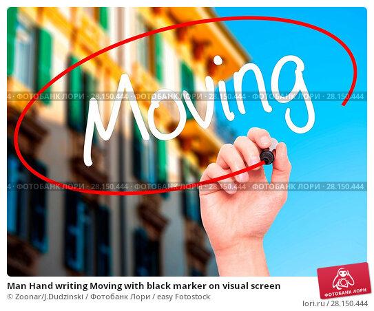 Купить «Man Hand writing Moving with black marker on visual screen», фото № 28150444, снято 22 июня 2018 г. (c) easy Fotostock / Фотобанк Лори