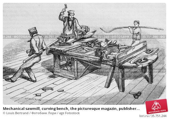 Mechanical sawmill, curving bench, the picturesque magazin, publisher... (2009 год). Редакционное фото, фотограф Louis Bertrand / age Fotostock / Фотобанк Лори