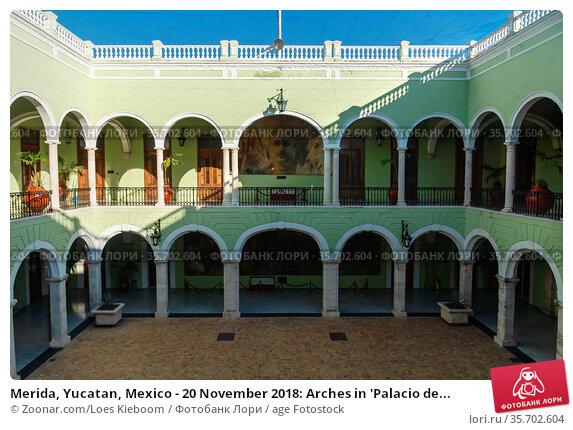 Merida, Yucatan, Mexico - 20 November 2018: Arches in 'Palacio de... Стоковое фото, фотограф Zoonar.com/Loes Kieboom / age Fotostock / Фотобанк Лори