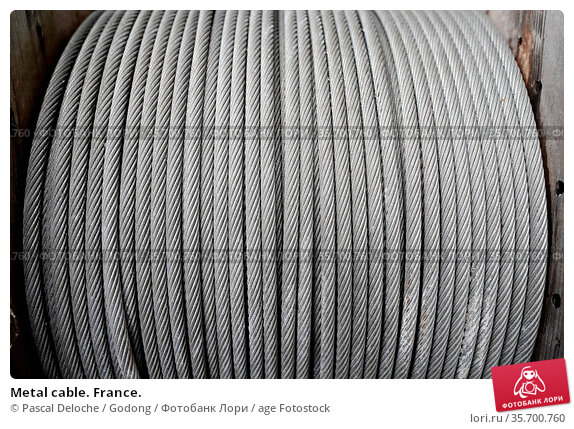 Metal cable. France. Стоковое фото, фотограф Pascal Deloche / Godong / age Fotostock / Фотобанк Лори