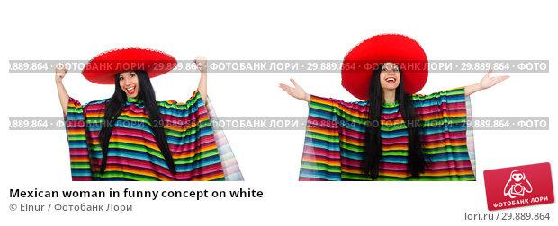 Купить «Mexican woman in funny concept on white», фото № 29889864, снято 29 марта 2015 г. (c) Elnur / Фотобанк Лори