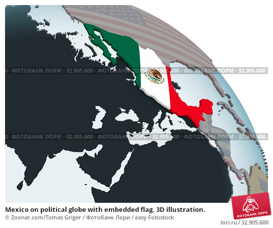 Mexico on political globe with embedded flag. 3D illustration. Стоковое фото, фотограф Zoonar.com/Tomas Griger / easy Fotostock / Фотобанк Лори